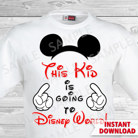 This Kid is Going to Disney World Printable Iron On Transfer. Disney World Family Vacation Iron on. DIY Disney Shirts - Mickey Ears.