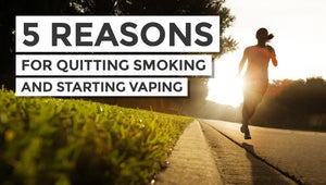 5 Reasons You Should Quit Smoking and Switch to E-Cigarettes