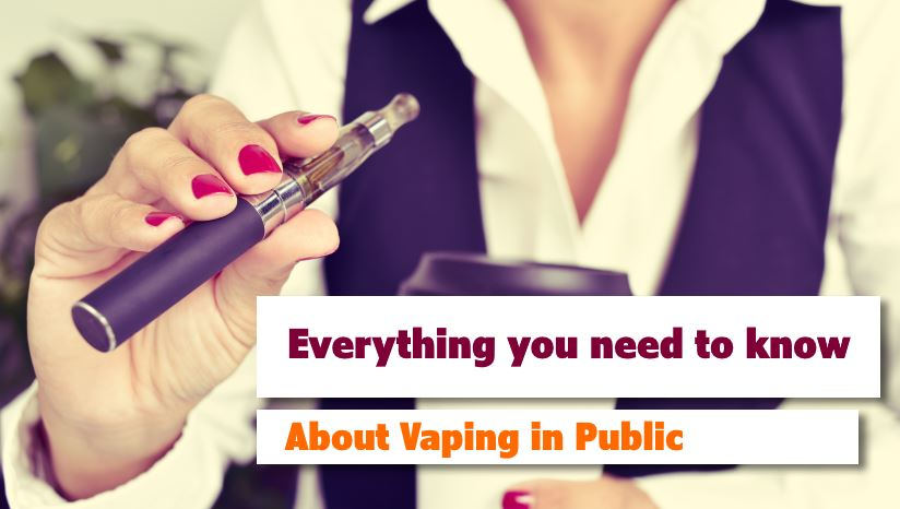 Everything You Need to Know About Vaping in Public