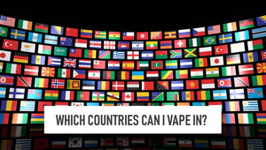 Which Countries can I vape in?