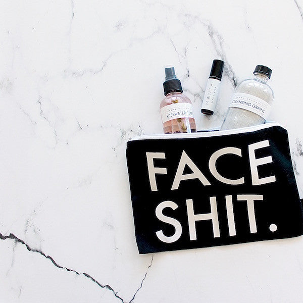 COSMETIC BAG: FACE SHIT