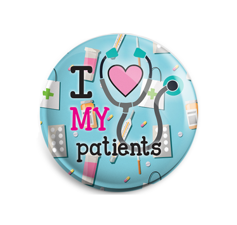Badge - Printed - Love My Patients