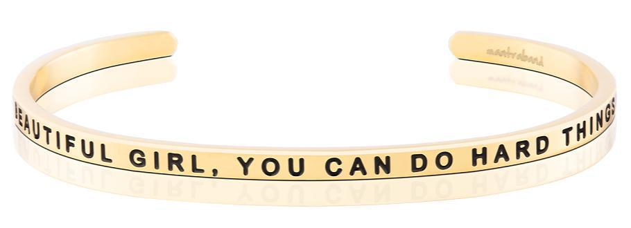 MB - Bracelet - Beautiful Girl, You Can Do Hard Things