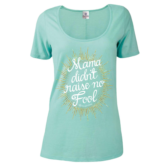 Itsa - Short Sleeve Scoop Neck - Mama Didn't Raise No Fool - Celadon