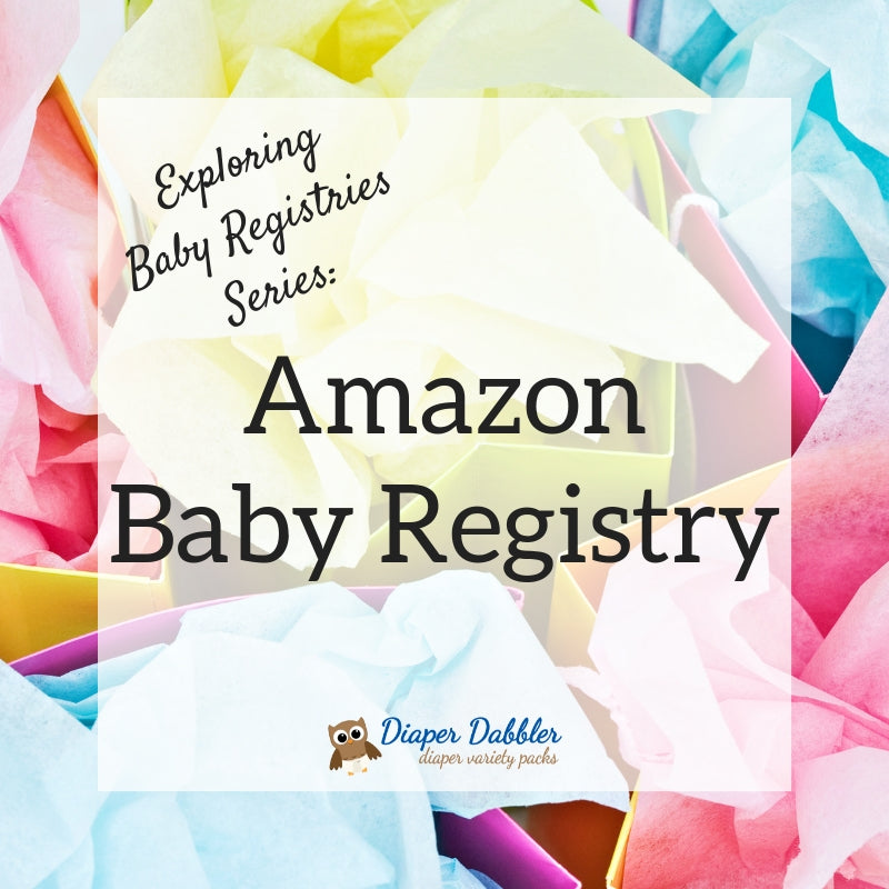 Exploring Baby Registries: Amazon Baby Registry