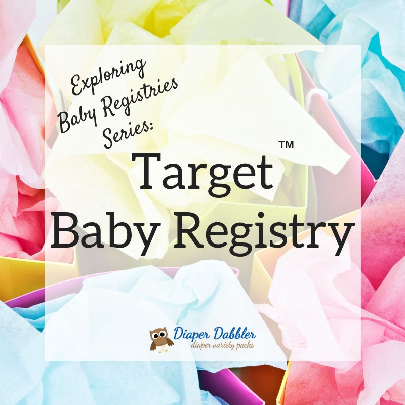 Exploring Baby Registries: Target Baby Registry