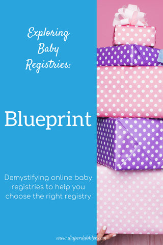 Exploring Baby Registries Series: Blueprint