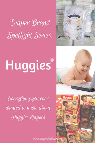 Diaper Brand Spotlight Series: Huggies Diapers