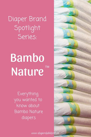Diaper Brand Spotlight Series: Bambo Nature diapers