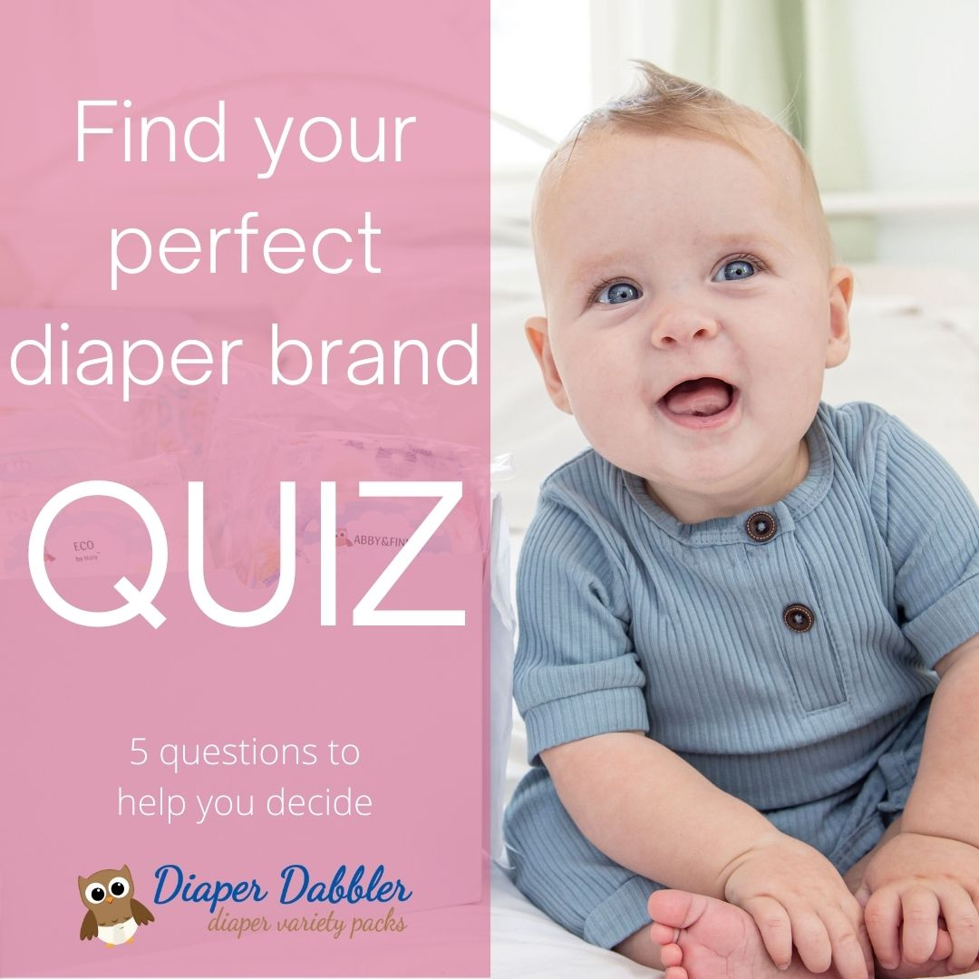 "Photo of sitting smiling baby with text overlay reading ""Find your perfect diaper brand QUIZ 5 questions to help you decide"" Diaper Dabbler Diaper Variety Packs logo under words"