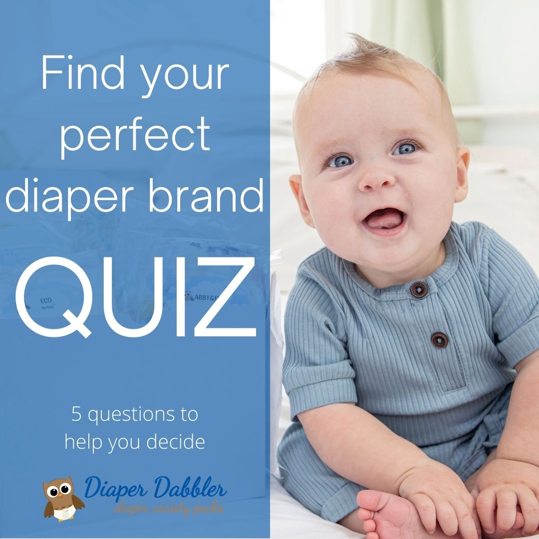 "Photo of sitting smiling baby with text overlay reading ""Find your perfect diaper brand QUIZ 5 questions to help you decide"" Diaper Dabbler Diaper Variety Packs logo under the text"
