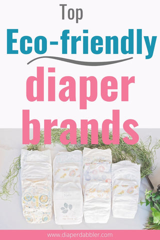 photo of a variety of eco-friendly diaper brands with text: Top Eco-Friendly Diaper Brands
