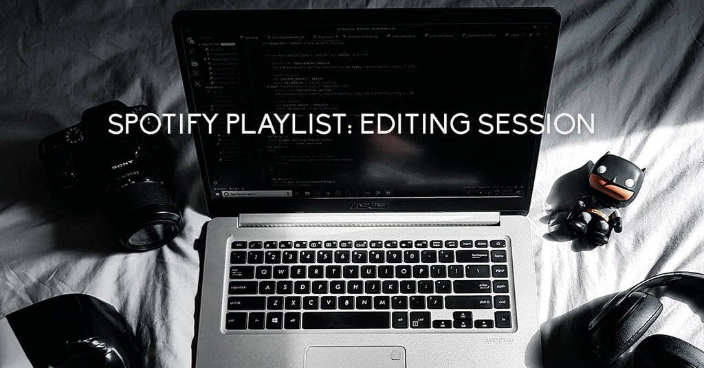 Spotify Playlist: Editing Session - Photogrfr