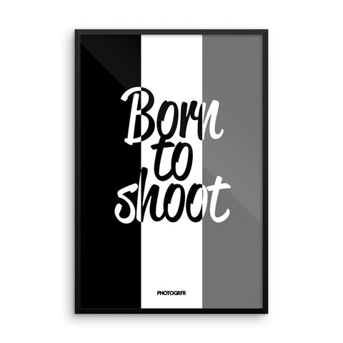 "Poster ""Born to shoot"""