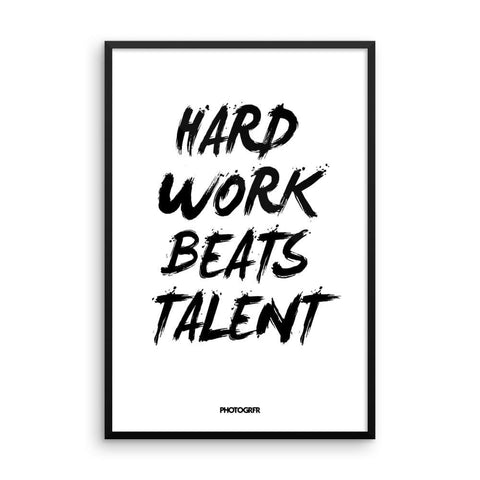 "Poster ""Hard Work Beats Talent"""