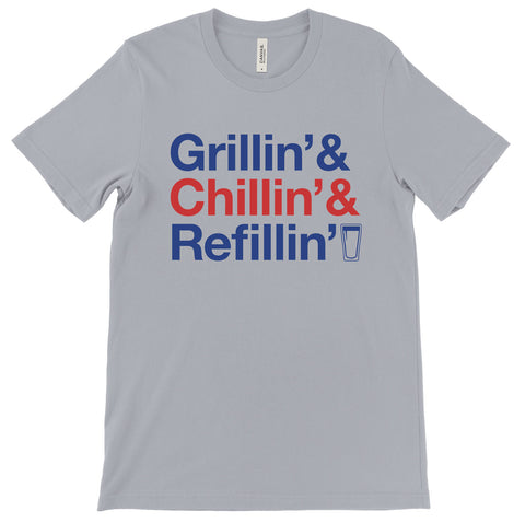 Grillin' Chillin' Refillin' (USA Colors) Tee