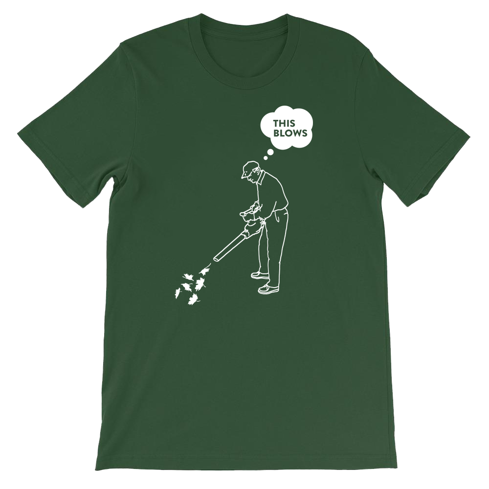 This Blows (Leaf Blower) T-Shirt