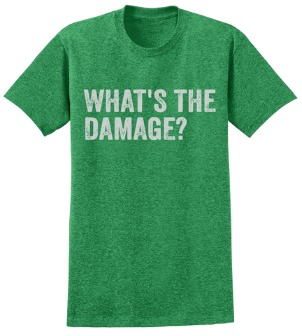 What's the Damage? T-Shirt
