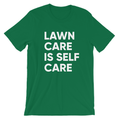 NEW - Lawn Care Is Self Care