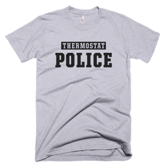 Thermostat Police Gray T-Shirt