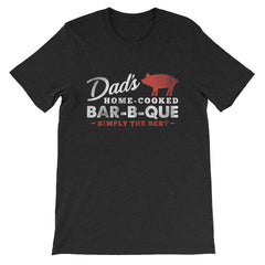 Dad's Home Cooked Bar-B-Que Short-Sleeve Unisex T-Shirt