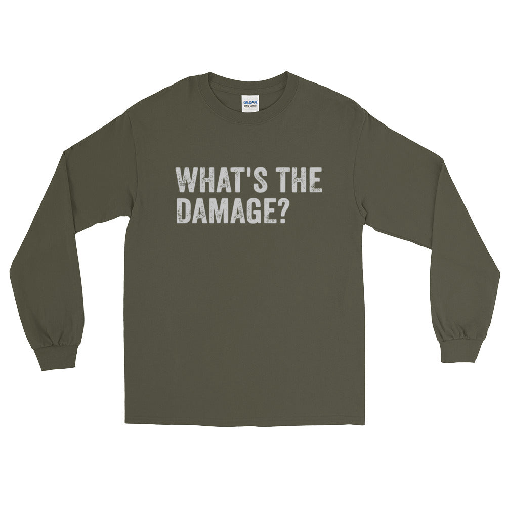 What's The Damage Long Sleeve T-Shirt
