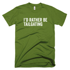 I'd Rather Be Tailgating T-Shirt