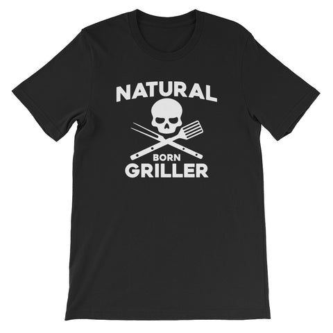 Natural Born Griller Short-Sleeve Unisex T-Shirt