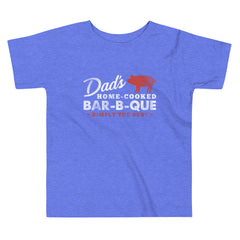 Dad's Home Cooked Bar-B-Que Toddler Tee