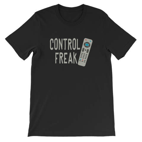 Control Freak Short-Sleeve Unisex T-Shirt