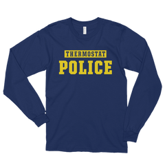 Thermostat Police Long Sleeve T-Shirt (Unisex)