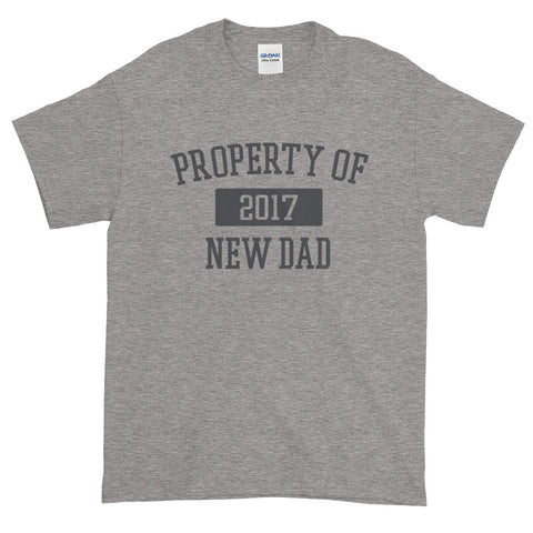 Property of New Dad 2017 T-Shirt