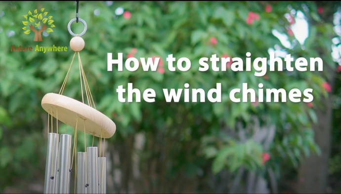 How to Realign Your Nature Anywhere Wind Chimes