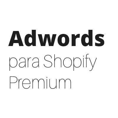Google Adwords 15 para Shopify