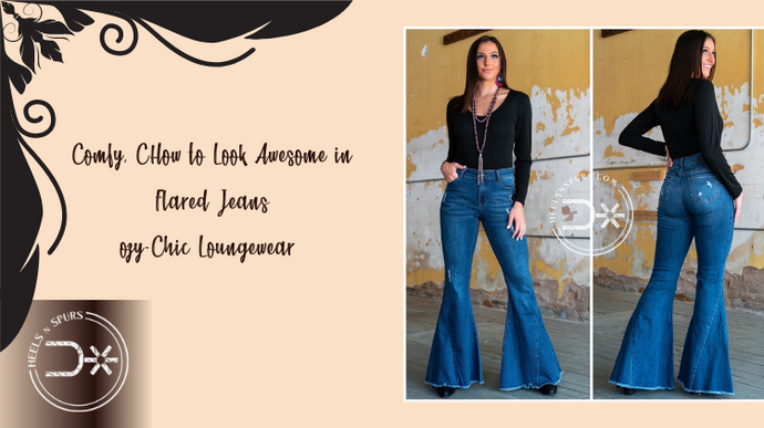 How to Look Awesome in Flared Jeans