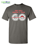 Pokemon The Reason I Walk GO Pokeball Funny Cool Men's Tee Shirt