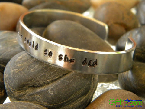 She Believed She Could So She Did - Hand Stamped Bracelet - GiftMo