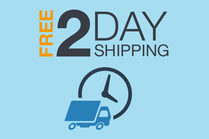 Top Selling Products Now Have a Guaranteed Two Day Delivery!