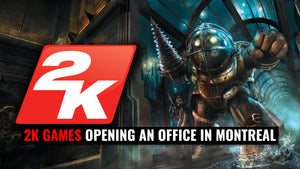 2K Games opening an office in Montreal and they are hiring!