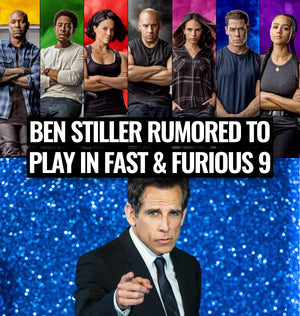 Ben Stiller is rumored to play in Fast & Furious 9