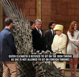 Queen Elizabeth II refused to sit on the Iron Throne