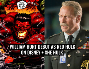 William Hurt reportedly debut as Red Hulk in the Disney + She Hulk