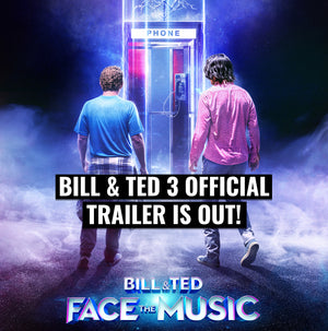 Bill & Ted 3 Official trailer is out!