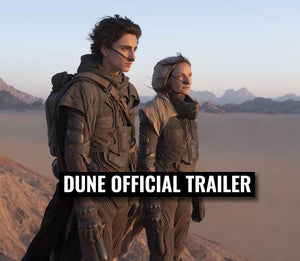 Dune Official Trailer is out!