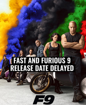 Fast & Furious 9 release date has been pushed back
