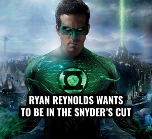 Ryan Reynolds Wants to be in the Snyder's Cut