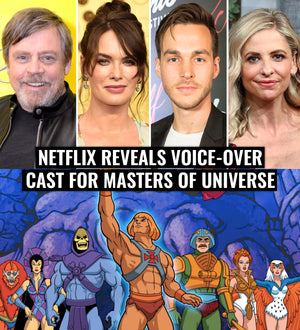Netflix reveals voice-over cast for Masters of Universe: Revelations