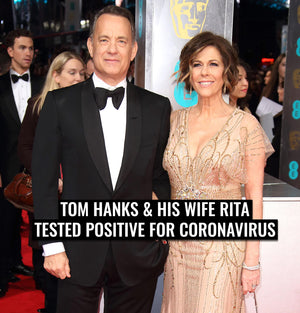 Tom Hanks & his wife Rita tested positive for coronavirus