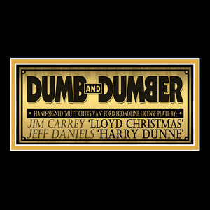 Dumb & Dumber - Hand-Signed License Plate By Jim Carrey & Jeff Daniels