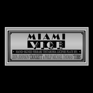 Miami Vice - Hand-Signed Aif Oom License Plate By Don Johnson & Philip Michael